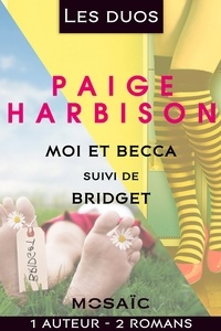 Paige Harbison - Les duos - Paige Harbison (2 romans).