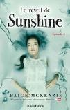 Paige McKenzie - Sunshine Tome 2 : Le réveil de Sunshine.