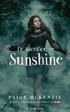Paige McKenzie - Sunshine Tome 3 : Le sacrifice de Sunshine.