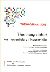 PAJANI et 15 auteurs - Thermogram' 2003 - Thermographie instrumentale et industrielle.