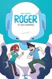 Paka et Cyprien Iov - Roger et ses humains Tome 1 : .
