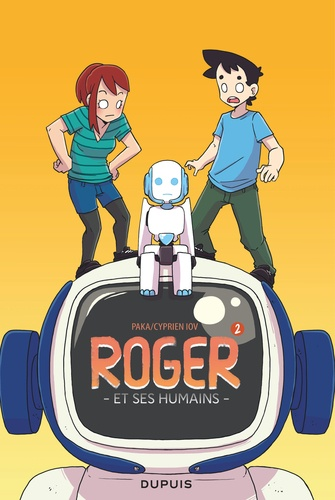 Roger et ses humains Tome 2