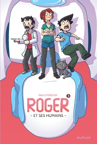 Roger et ses humains Tome 3