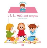Pakita et Elsa Fouquier - 1, 2, 3... Milo sait compter.