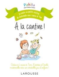Pakita et Jean-Philippe Chabot - A la cantine !.