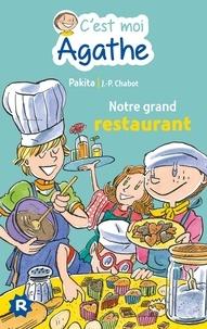 Pakita - C'est moi Agathe - Notre grand restaurant.