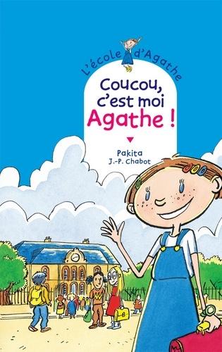 Coucou c'est moi Agathe