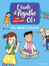 Pakita - L'école d'Agathe CE1 - Jules apprend à se concentrer.