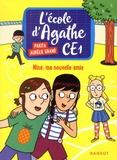 Pakita et Aurélie Grand - L'école d'Agathe CE1 Tome 5 : Nina, ma nouvelle amie.