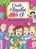 Pakita et Aurélie Grand - L'école d'Agathe CP Tome 10 : Mes copains préférés de CP.