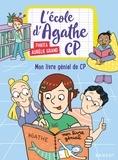 Pakita et Aurélie Grand - L'école d'Agathe CP Tome 11 : Mon livre génial de CP.