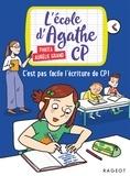 Pakita et Aurélie Grand - L'école d'Agathe CP Tome 13 : C'est pas facile l'écriture de CP !.