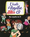 Pakita et Aurélie Grand - L'école d'Agathe CP Tome 14 : Mon enquête de CP.