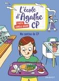 Pakita et Aurélie Grand - L'école d'Agathe CP Tome 3 : Ma cantine de CP.