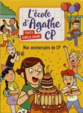 Pakita et Aurélie Grand - L'école d'Agathe CP Tome 9 : Mon anniversaire de CP.