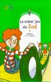 Pakita et Jean-Philippe Chabot - L'Ecole d'Agathe Tome 10 : Le super jeu de Zoé.