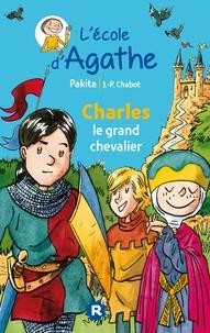 Pakita - L'Ecole d'Agathe Tome 19 : Charles le grand chevalier.