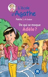 Pakita - L'Ecole d'Agathe Tome 21 : De qui se moque Adèle ?.