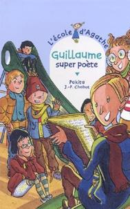 Pakita et Jean-Philippe Chabot - L'Ecole d'Agathe Tome 27 : Guillaume super poète.