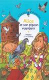 Pakita - L'Ecole d'Agathe Tome 35 : Alice et son pigeon voyageur.
