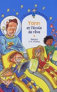 Pakita - L'Ecole d'Agathe Tome 37 : Yann et l'école de rêve.