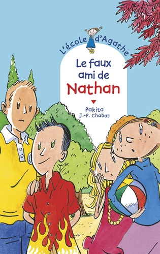 L'Ecole d'Agathe Tome 64 Le faux ami de Nathan