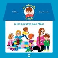 Pakita - La maternelle de Milo : c'est la rentrée pour  Milo !.