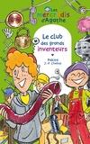 Jean-Philippe Chabot et  Pakita - Le club des grands inventeurs (Les mercredis d'Agathe).