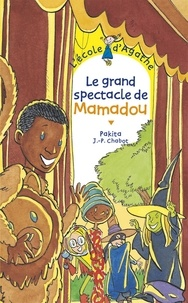 Jean-Philippe Chabot et  Pakita - Le grand spectacle de Mamadou.