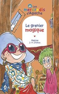 Jean-Philippe Chabot et  Pakita - Le grenier magique (Les mercredis d'Agathe).