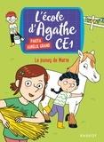 Pakita - Le poney de Marie - L 'école d Agathe CE1.