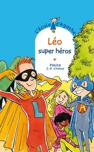 Jean-Philippe Chabot et  Pakita - Léo super héros.