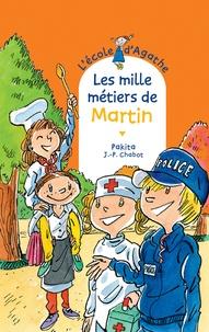 Jean-Philippe Chabot et  Pakita - Les mille métiers de Martin.