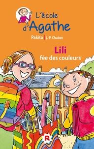 Jean-Philippe Chabot et  Pakita - Lili fée des couleurs.