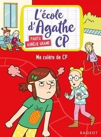 Pakita - Ma colère de CP - L'école d'Agathe CP.
