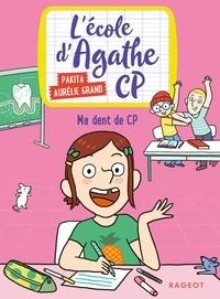 Pakita - Ma dent de CP - L'école d'Agathe CP.
