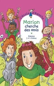 Jean-Philippe Chabot et  Pakita - Marion cherche des amis.