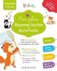 Pakita et  Vayounette - Mon cahier de Moyenne Section de Maternelle - Maternelle 4-5 ans.