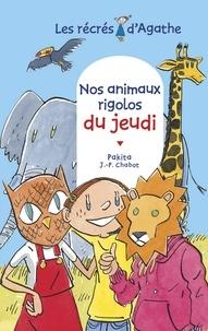 Jean-Philippe Chabot et  Pakita - Nos animaux rigolos du jeudi (Les récrés d'Agathe).