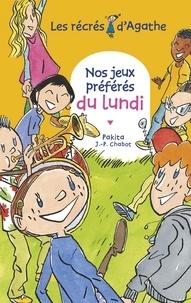 Jean-Philippe Chabot et  Pakita - Nos jeux préférés du lundi (Les récrés d'Agathe).