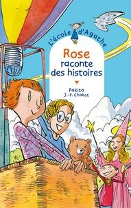 Pakita - Rose raconte des histoires.