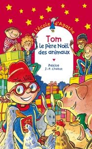 Jean-Philippe Chabot et  Pakita - Tom le père Noël des animaux.