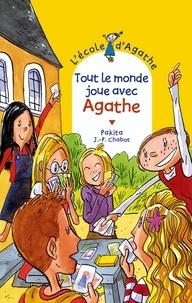 Jean-Philippe Chabot et  Pakita - Tout le monde joue avec Agathe.