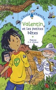 Pakita - Valentin et les petites bêtes.