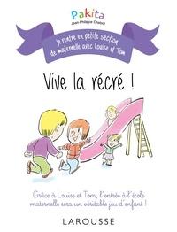 Pakita et Jean-Philippe Chabot - Vive la récré !.