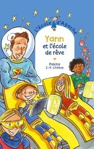 Jean-Philippe Chabot et  Pakita - Yann et l'école de rêve.