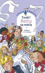 Jean-Philippe Chabot et  Pakita - Youpi ! Betty se marie.