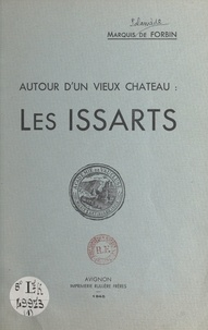 Palamède de Forbin - Autour d'un vieux château : les Issarts.