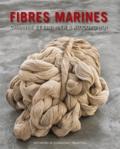 Palantines - Fibres marines - Chanvre et lin, hier & aujourd'hui.