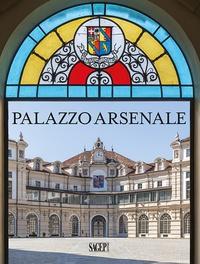 Barbereis Walter - Palazzo Arsenale - Tradizione, modernità e futuro / Tradition modernity and future.